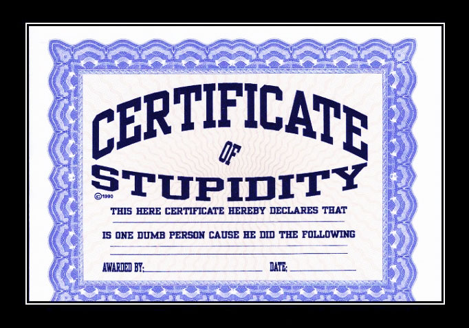 General Certificate of Stupidity