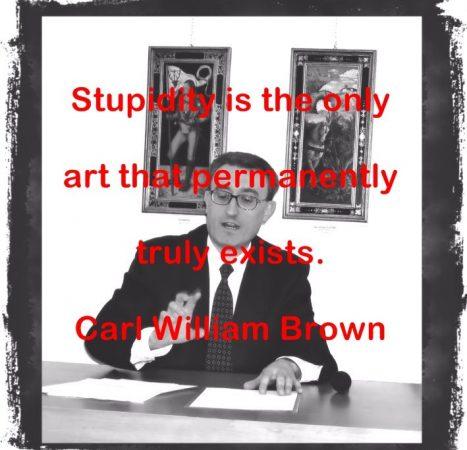 Carl William Brown's Quotes (Part 3)