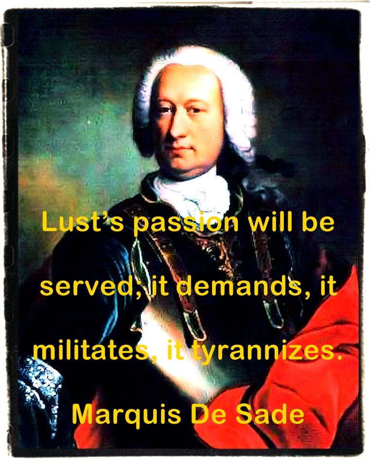 Marquis De Sade Quotations (Part 1)