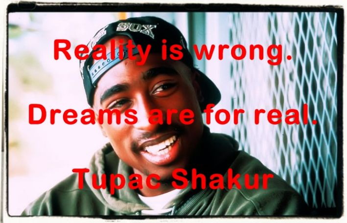 Tupac Shakur quotations and aphorisms