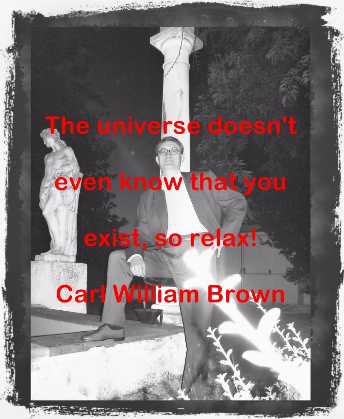Carl William Brown Quotations (Part 8)