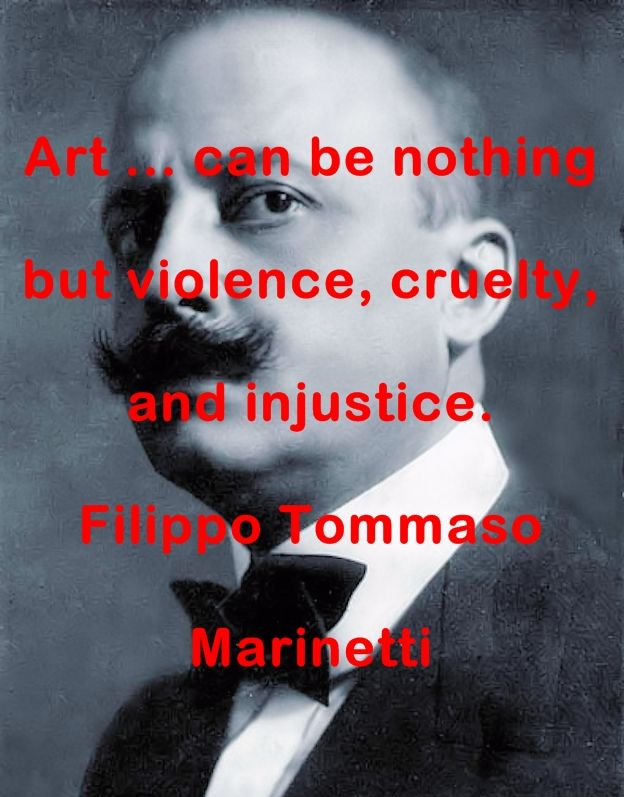 Filippo Tommaso Marinetti Quotes