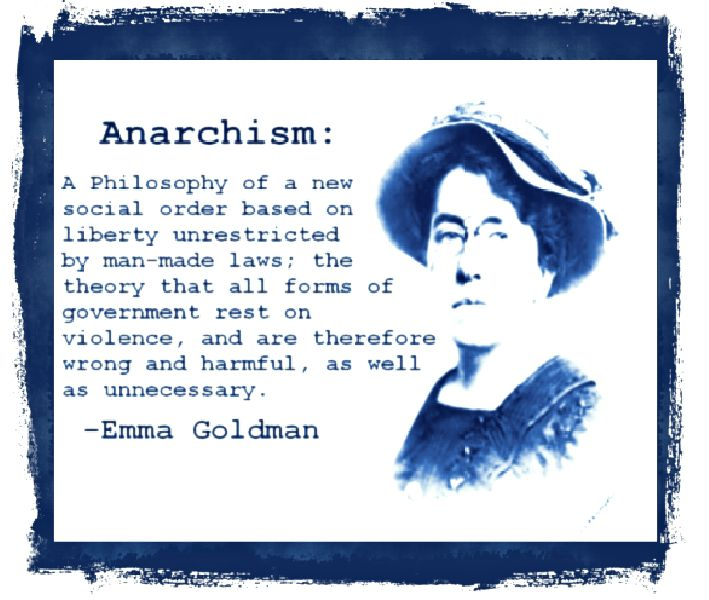 Emma Goldman Anarchism and Quotes