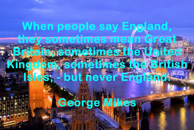 Quotes, quotations and aphorisms about England