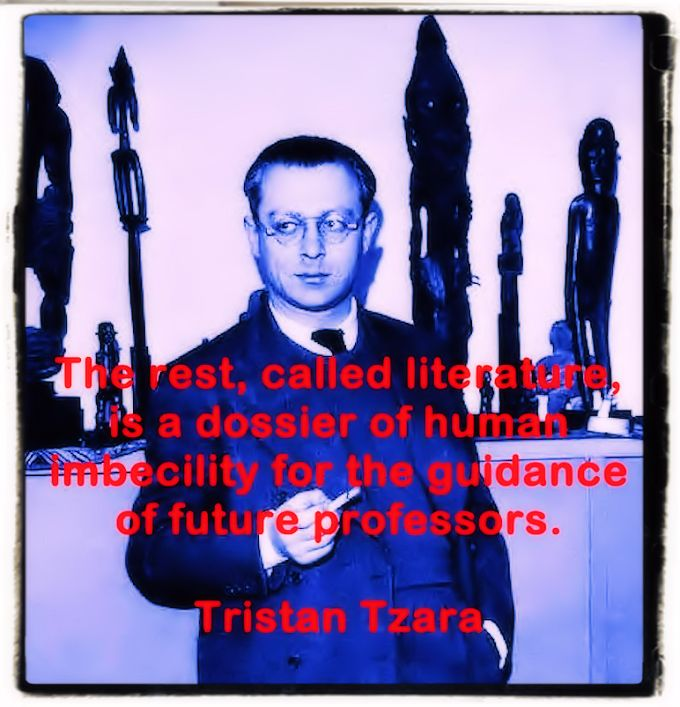 Tristan Tzara quote on literature