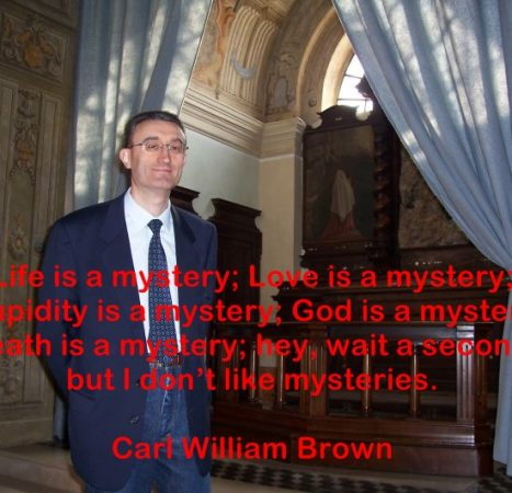 Carl William Brown thoughts
