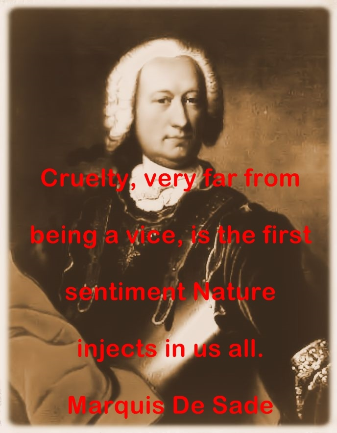 Marquis de Sade thoughts and words of wisdom