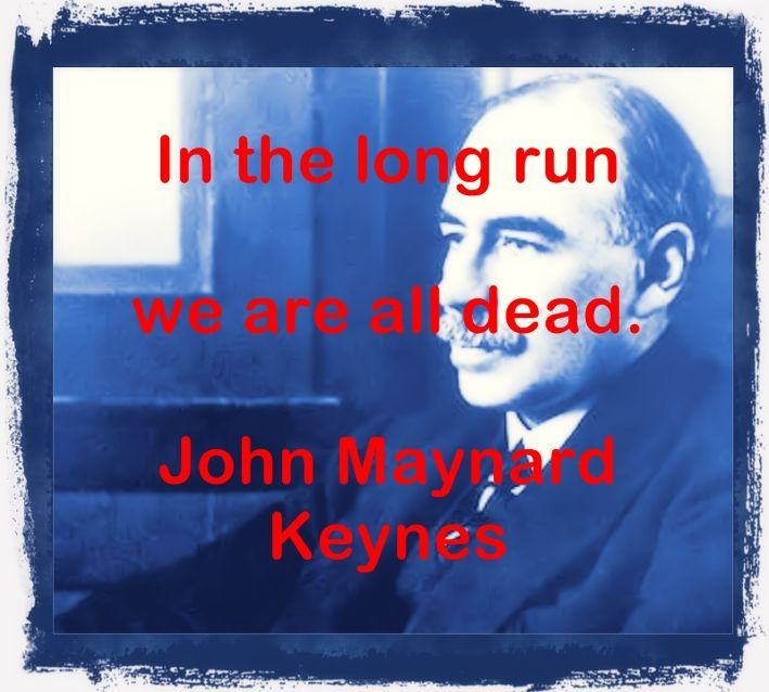John Maynard Keynes Quotations