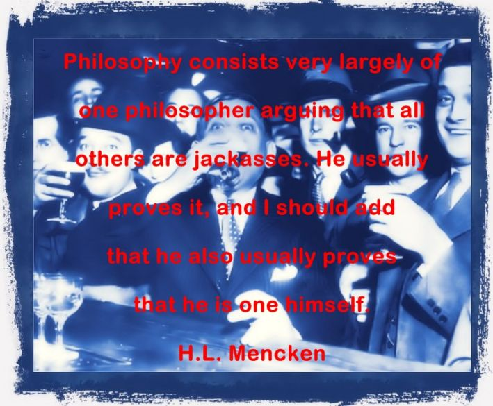 H.L. Mencken great reflections and thoughts
