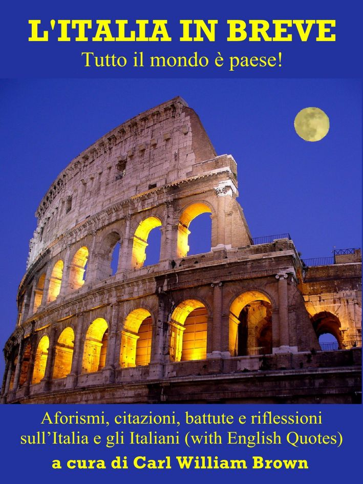 Quotes and aphorisms on Italy and Italians