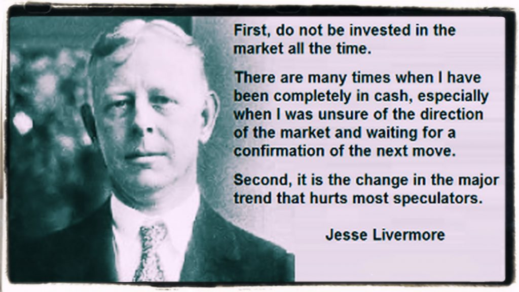 True words and thoughts by Jesse Livermore on Trading