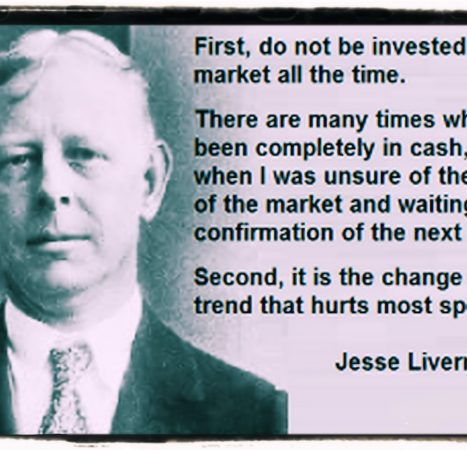 The true words of Jesse Livermore