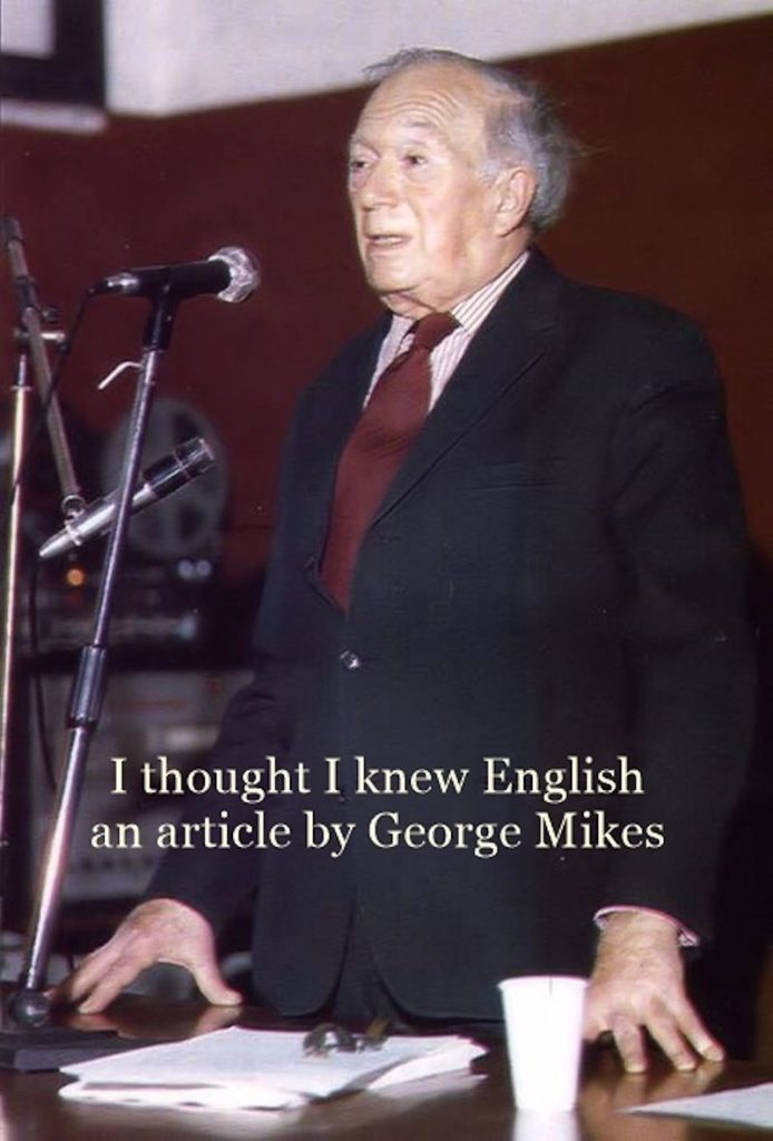 I Thought I Knew English  By George Mikes