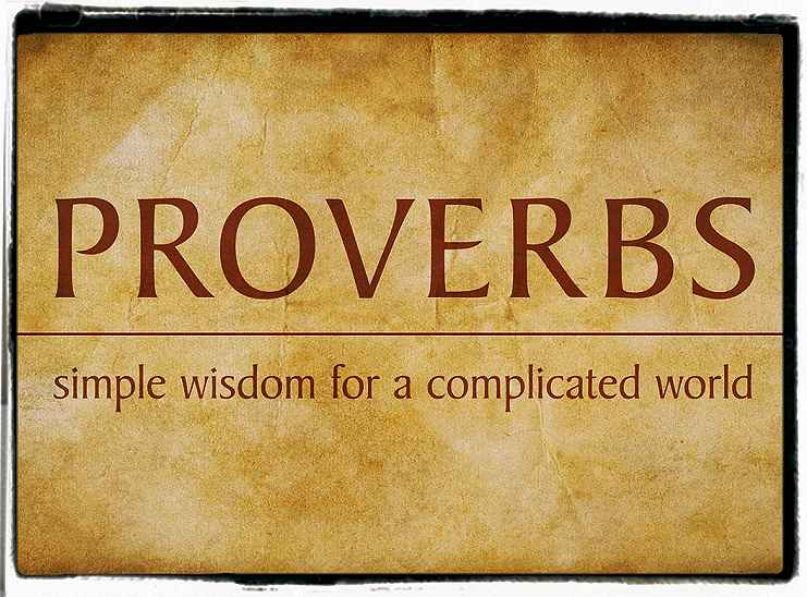 Proverbs and living wisdom