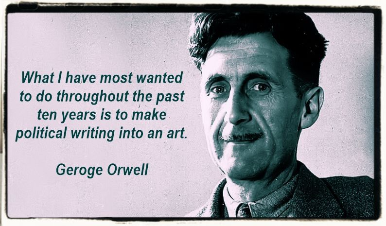 George Orwell quote on Humans