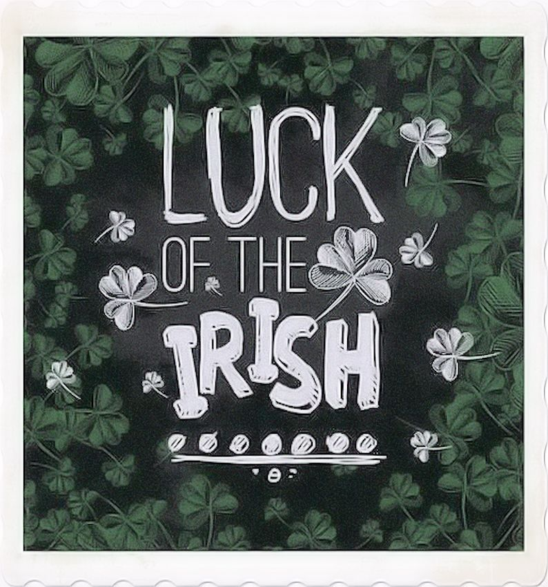 The luck of the Irish saying