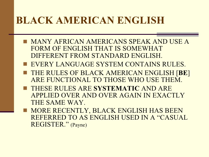 Black American English