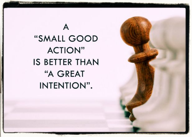 Small actions can change the world