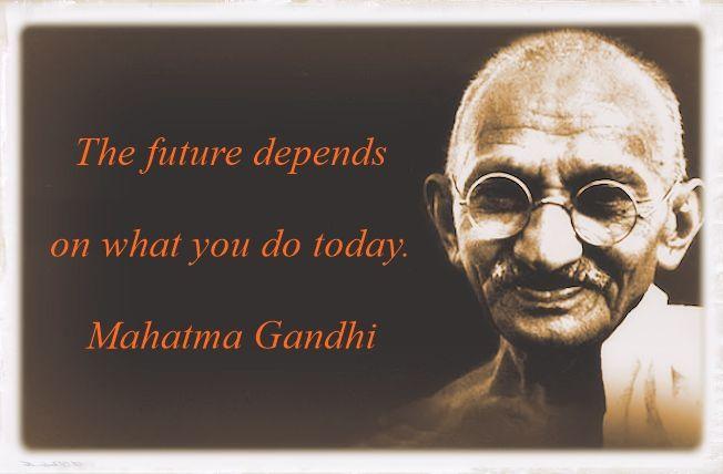 Gandhi great quote on future